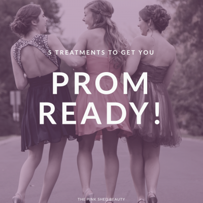 5 Treatments to get you prom ready!